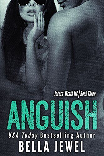 (Releases October 28, 2014) Anguish (Jokers' Wrath Book 3) by Bella Jewel, http://www.amazon.com/dp/B00NU6ACHM/ref=cm_sw_r_pi_dp_JTIjub1CE8VXC