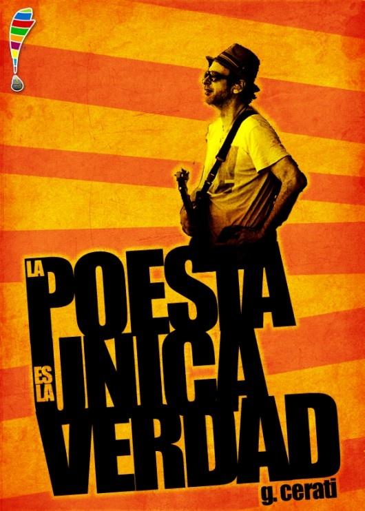 """""""La poesía es la única verdad"""". Gustavo  Cerati"""