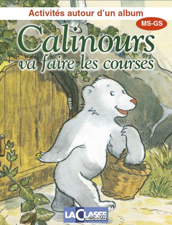 Activités autour de l'album Calinours va faire les courses.