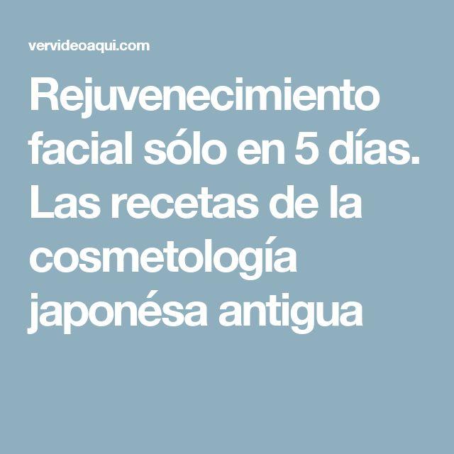 Rejuvenecimiento facial sólo en 5 días.  Las recetas de la cosmetología japonésa antigua