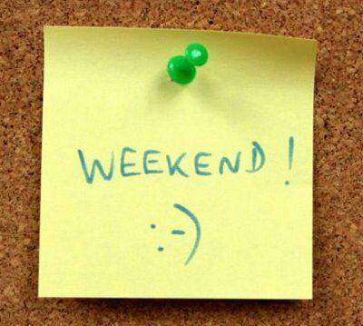 Yeah!  Bon week-end! :)