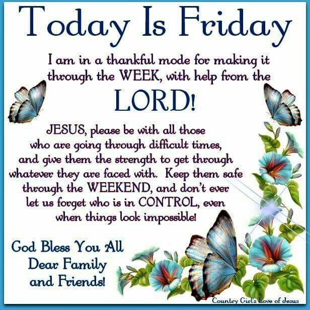 Today Is Friday friday good morning friday quotes good morning friday blessed…