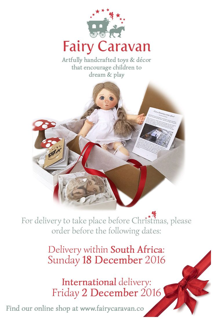 Remember that the magical Fairy Caravan delivers all over the world – but our little caravan needs a bit of extra time to travel to faraway places! If you'd like your gifts to arrive in time for Christmas, please be sure to order by or before our 2016 shipping deadlines!