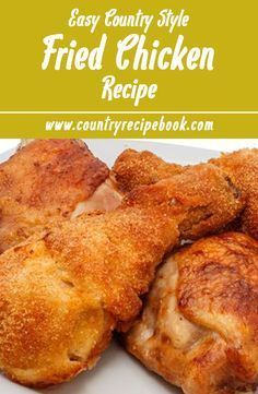 The best easy fried chicken recipe. Use easy ingredients you probably already have to make this outstanding and classic fried chicken. It really is the perfect recipe.