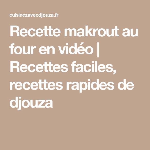 Recette makrout au four en vidéo   Recettes faciles, recettes rapides de djouza