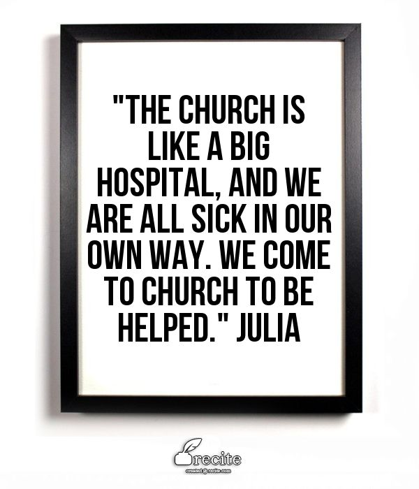 The church is like a hospital  #LDSQuotes #Mormonquotes #Christianquotes #Quotes #LDSConf