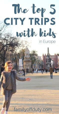 Top cities to visit with your family in Europe. Discover the best things to do in each city and why they are so awesome to visit with your little one. All destination are Family friendly cities, with plenty of outdoors spaces, attractions and museums, family friendly restaurants and more. Book your next European city break with playgrounds and child friendly activities in mind.