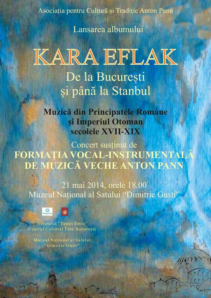 lansarea albumului KARA EFLAK - formatia vocal - instrumentala de muzica veche ANTON PANN