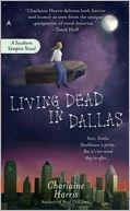 Living Dead in Dallas (Sookie Stackhouse / Southern Vampire Series #2)