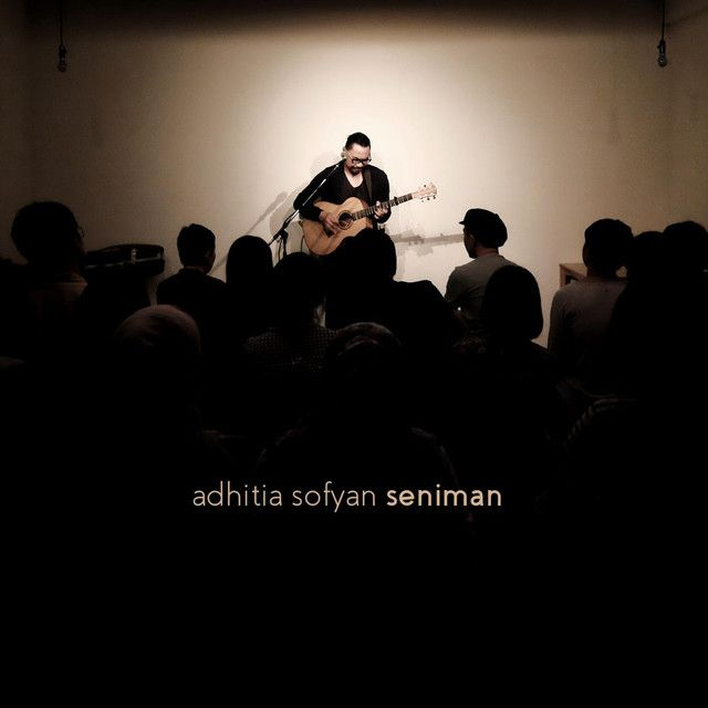 """Seniman"" by Adhitia Sofyan added to Waktunya Spotify playlist on Spotify"