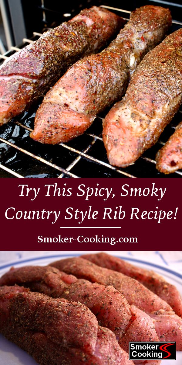 You Can T Beat Great Smoked Country Style Ribs Give This Rib Recipe A Try And Won Be Sorry