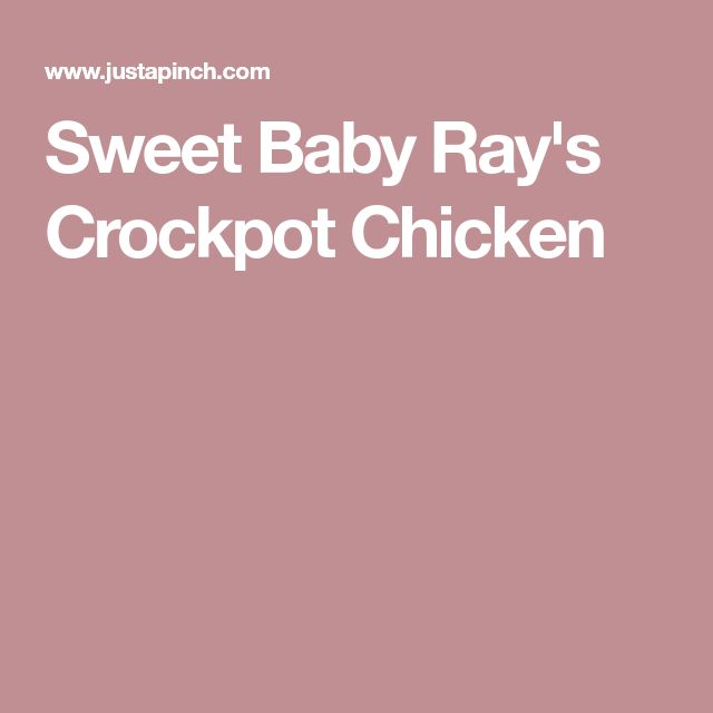 Sweet Baby Ray's Crockpot Chicken