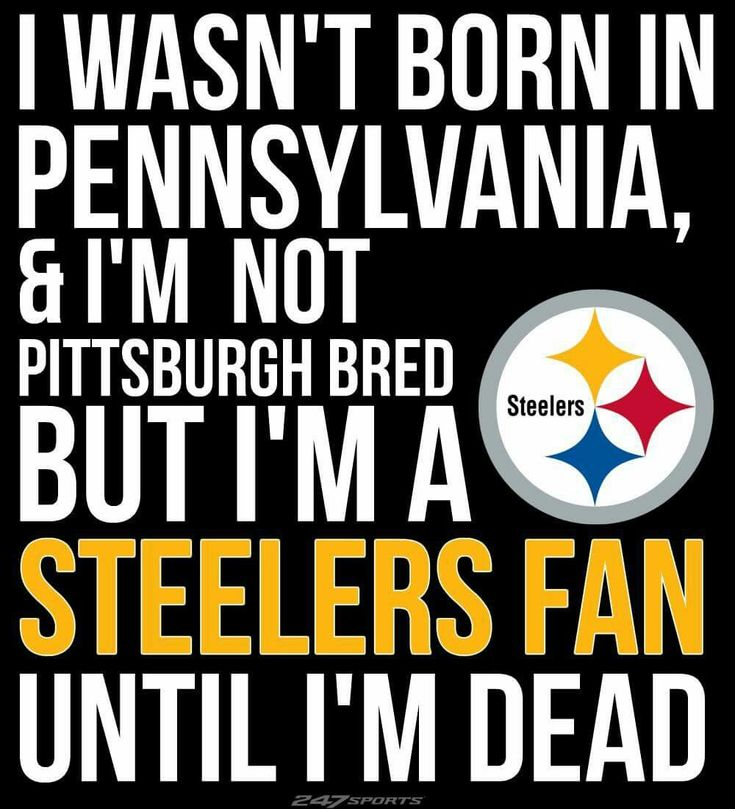 Pittsburgh Quotes: 492 Best Pittsburgh Steelers Logo's & Quotes & Posters