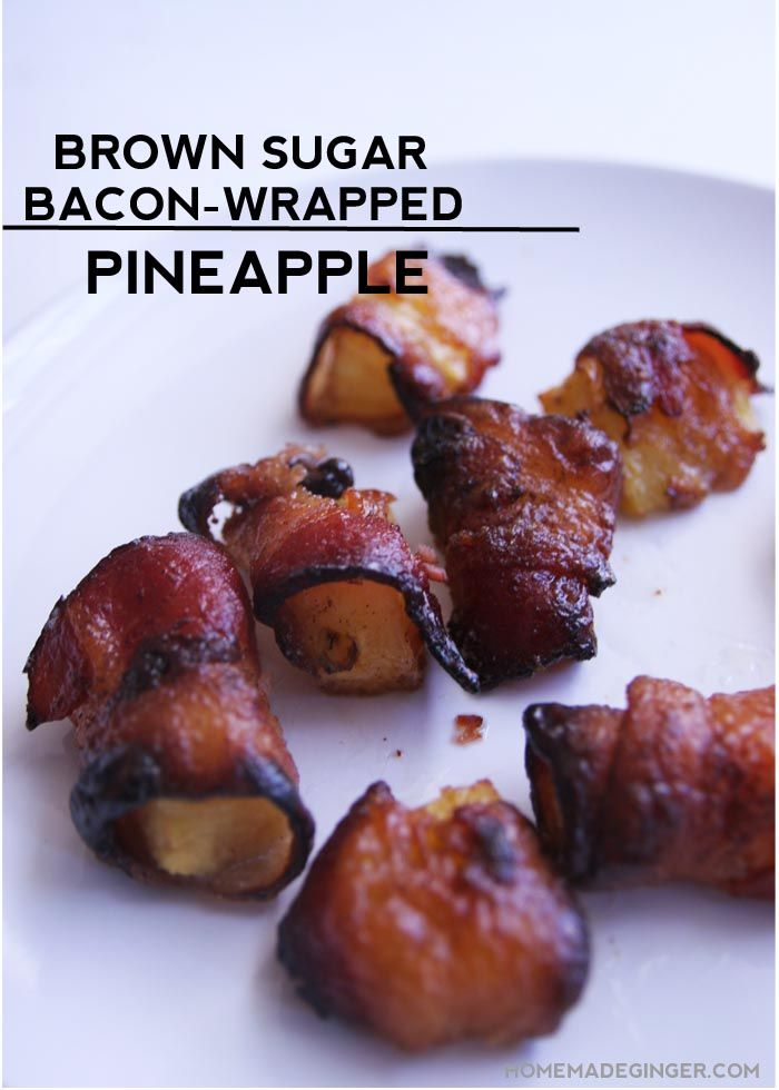 Make these brown sugar and cinnamon bacon wrapped pineapple bites. They taste like candy!