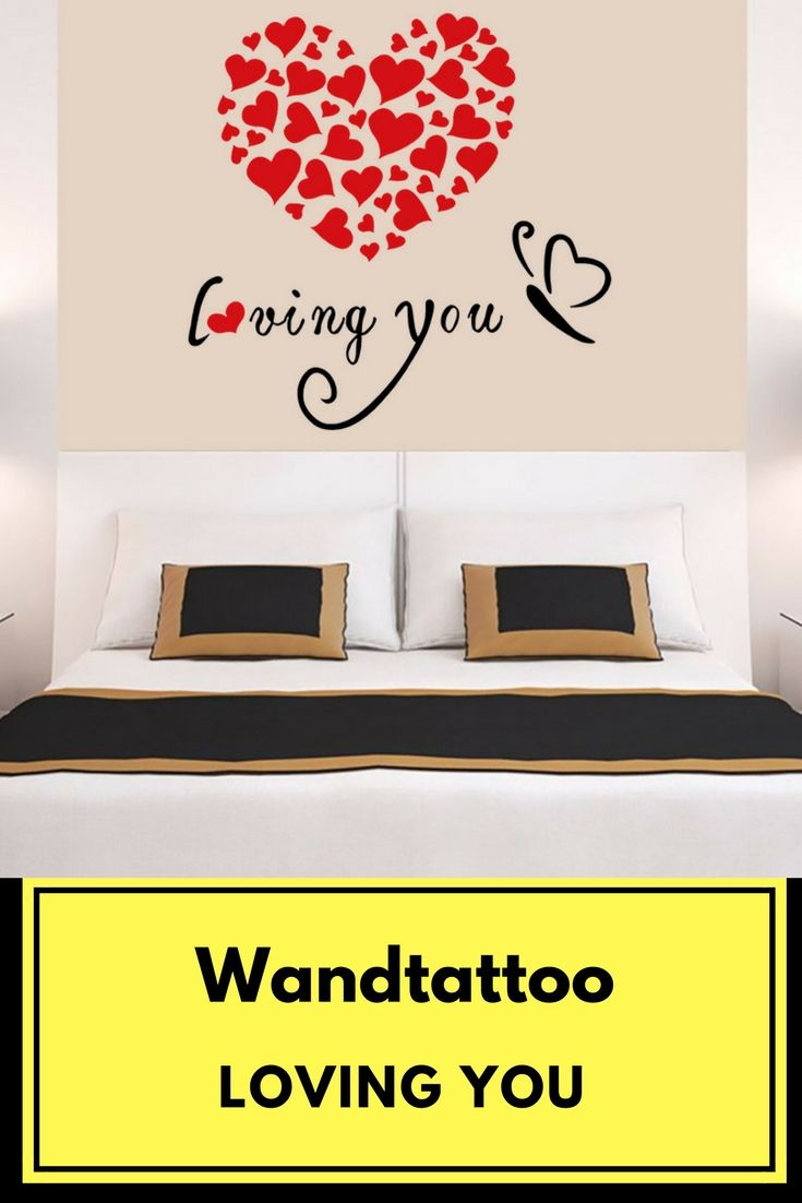 Wandtattoo Schlafzimmer Pinterest Wandtattoo Herz Loving You