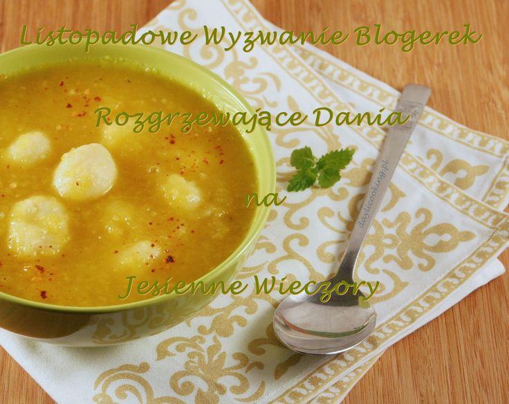 Ognista zupa dyniowa z ziemniaczanymi kuleczkami - Listopadowe Wyzwanie Blogerek - Rozgrzewające Dania