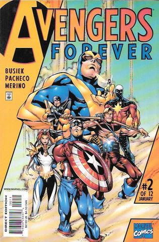 """Avengers Assemble!"""" ___ script by Roger Stern (plot) and Kurt Busiek (plot & script), Art And Cover Carlos Pacheco , This Issue Is In Very Fine / Near Mint Condition , The Story ..It's the end of ever"""
