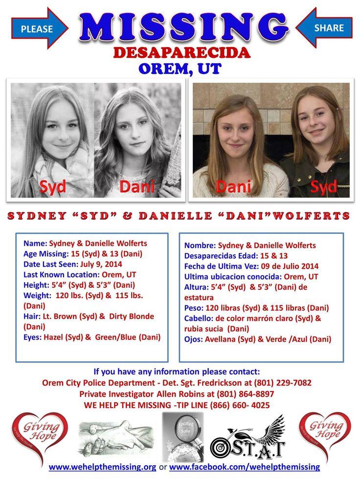 "Sydney ""Syd"" and Danielle ""Dani"" Wolferts missing since July 9,2014 from Orem Utah. #www.wehelpthemissing.org"