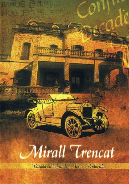 Mirall trencat (DVD S MIR), basada en la novel·la homònima de Mercè Rodoreda.
