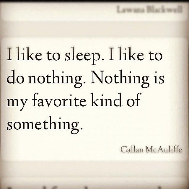 nothing is my favorite: Quotes Humor, Random, Funny Quotes, Funny Stuff, Quotes Sayings, Favorite Quotes, Smile, Sleep, Favorite Kind