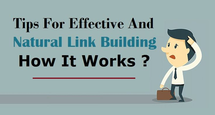 Tips For Effective And Natural #LinkBuilding: How It Works ?  #SEOBenefits #SEOServices