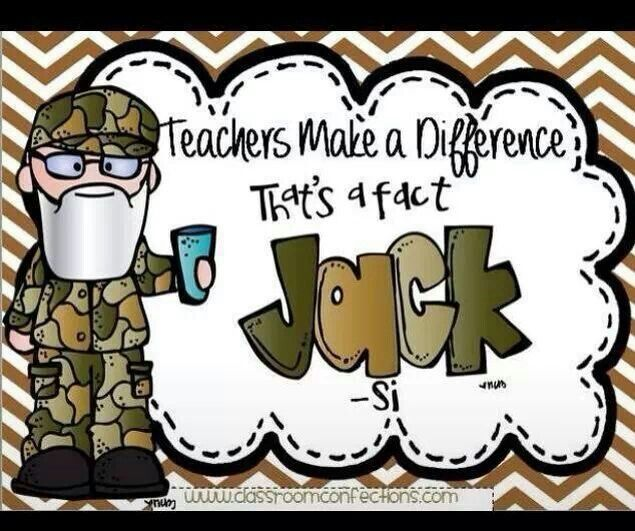 Instructor quote by Si…for the Duck Dynasty lovers on the market :)