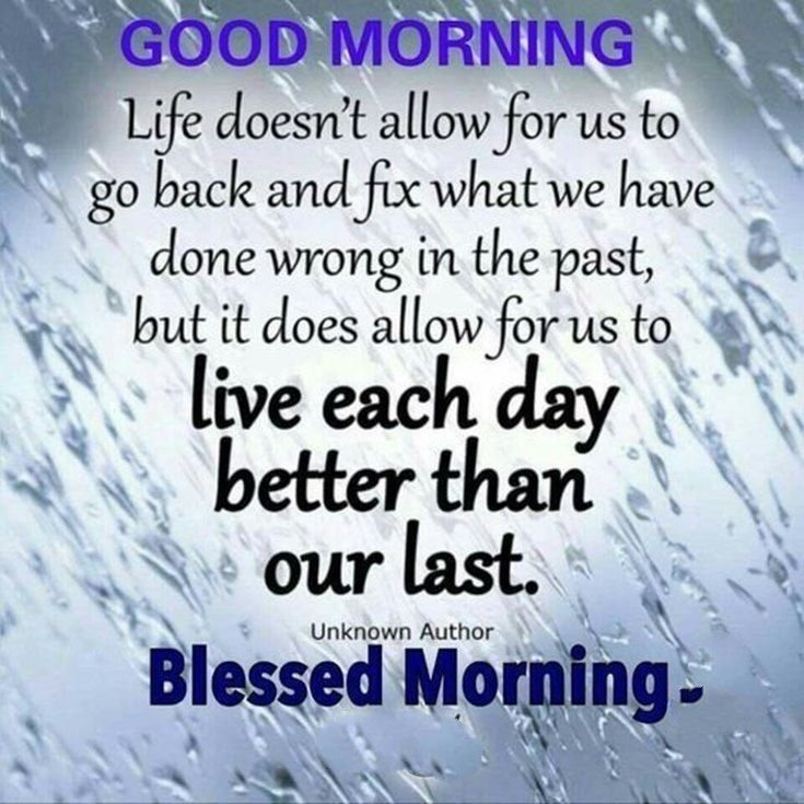 I Hope Today Is Better Than Yesterday I Know We Re So I Ll Try Not To Dwell On My Mistakes 2 Good Morning Quotes Good Morning Quotes For Him Morning Quotes