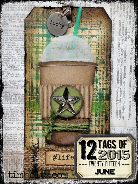 12 tags of 2015 - June by Tim Holtz   www.timholtz.com