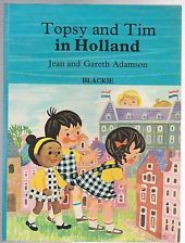 Topsy and Tim In Holland, J & G Anderson, Blackie 1974 Large Format. 1st Ed £23