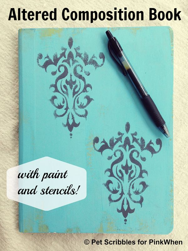 Altered Composition Book with paint and stencils