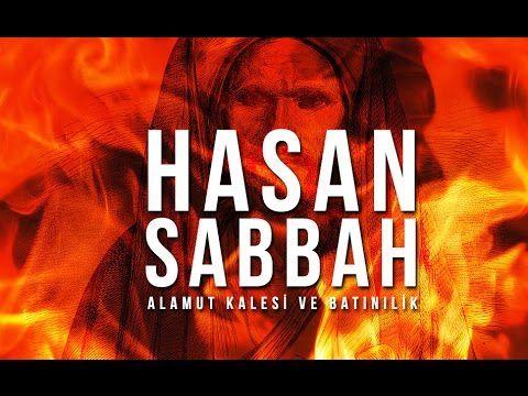 HASAN SABBAH : Alamut Kalesi ve Batınilik - YouTube