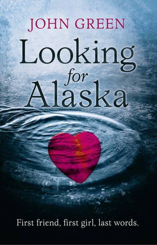 The Overflowing Library: Review: Looking for Alaska by John Green