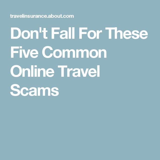 Don't Fall For These Five Common Online Travel Scams