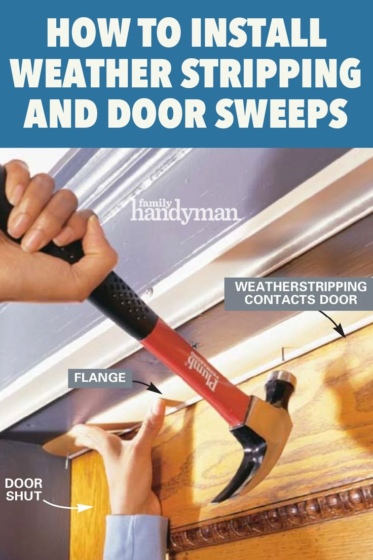 How to Install Weather Stripping and Door Sweeps in 2020