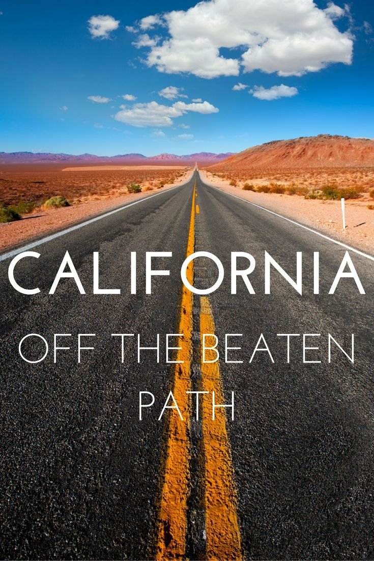 California Off the Beaten Path - My Dream Trip. I plan out my perfect trip to the Golden State, with an alternative focus.