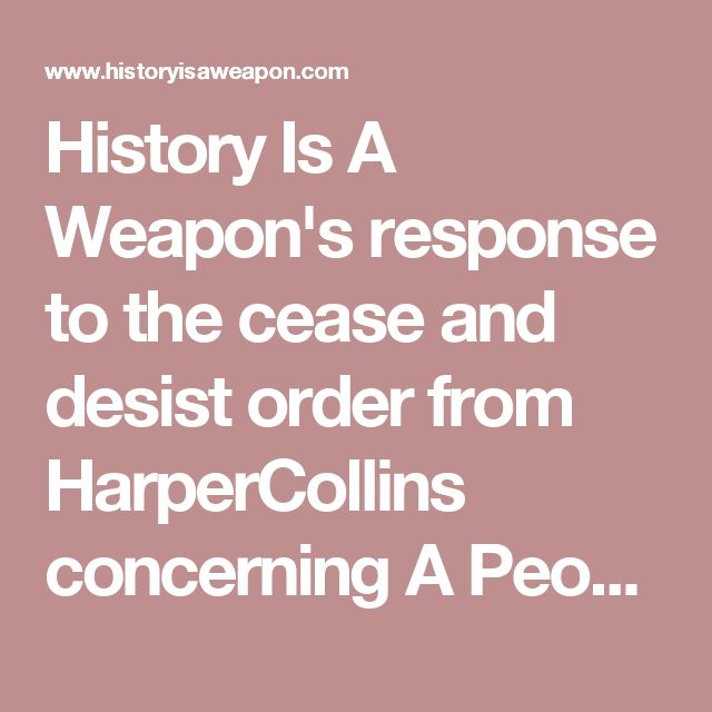 History Is A Weaponu0027s response to the cease and desist order from - cease and desist order sample