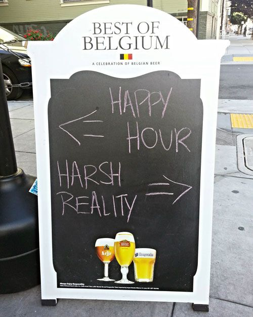 Happy Hour or Harsh Reality