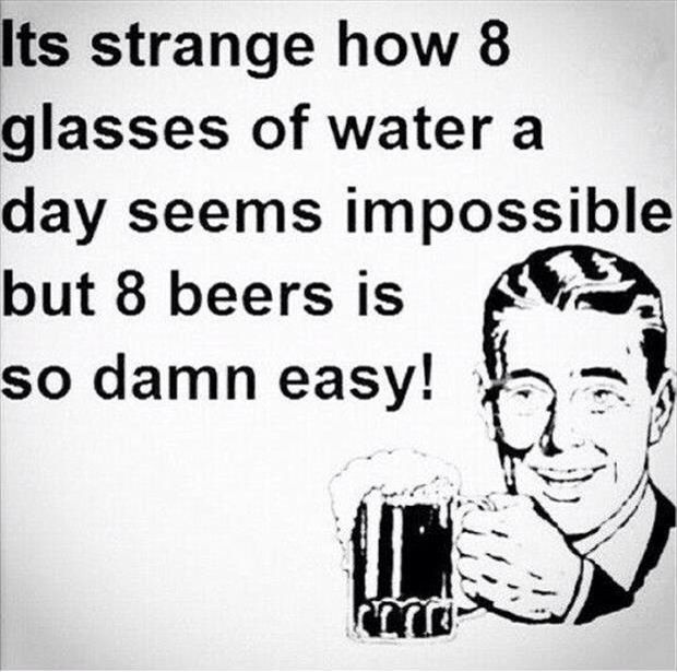 If only water tasted as good as beer