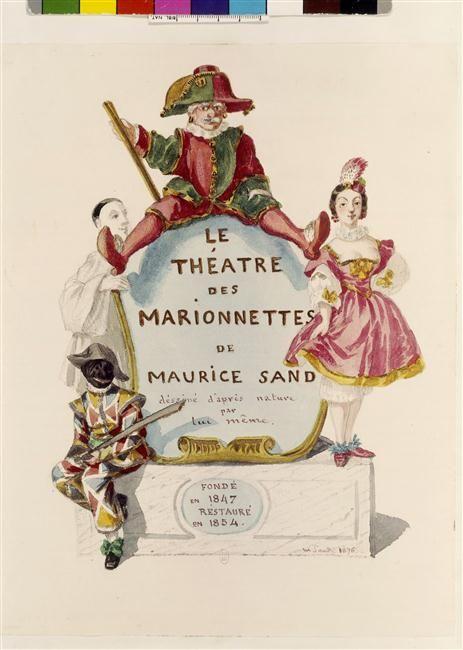 Le Théâtre des marionnettes de Maurice Sand, fondé en 1847, restauré en 1854 : frontispice. Maurice Sand, 1876.