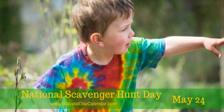 May 24, 2017 – BROTHER'S DAY – NATIONAL SCAVENGER HUNT DAY – NATIONAL ESCARGOT DAY – AVIATION MAINTENANCE TECHNICIAN DAY – EMERGENCY MEDICAL SERVICES FOR CHILDREN DAY