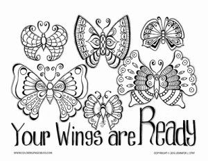 Butterfly Coloring Page With Uplifting Quote Your Wings Are Ready These Beautiful And Charming