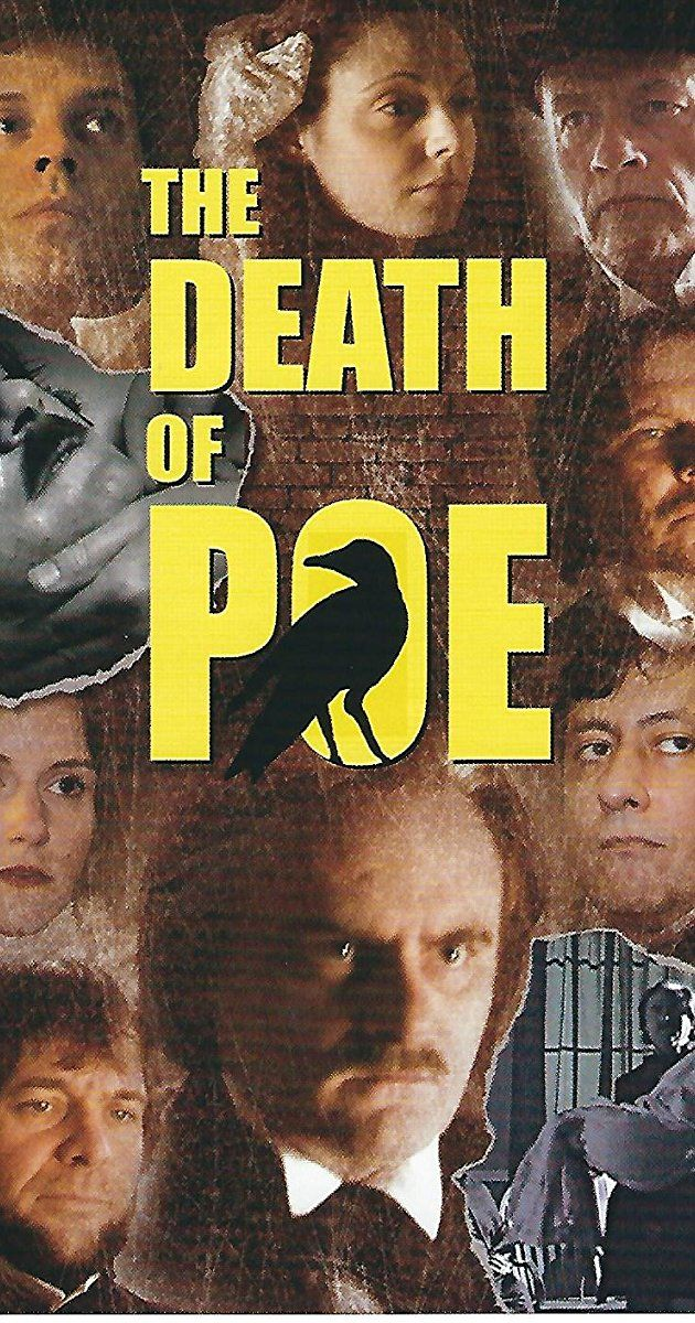Independent film based on Poe's mysterious death. Critics thought pretty well of it.