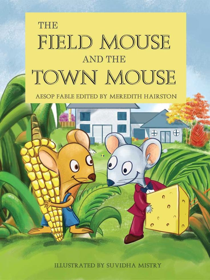 """""""The Field Mouse and the Town Mouse"""" 