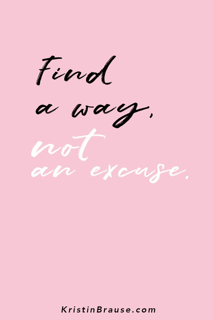 Find a way, not an excuse, in business and life. No matter if you are a blogger, a female entrepreneur, a small business owner, trying to build your brand on Instagram. Inspirational quotes and motivation for success, to give you strength, for Instagram femtrepreneurs and business women. Font by skyladesign