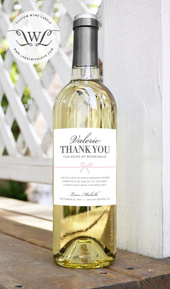 4 Custom Bridesmaid Thank You Wine Labels (Set of 4) - Bridesmaid and Maid of Honor Thank You Gift - Wedding Wine Labels