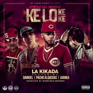 Descargar/Bajar: La Kikada Ft. Darkiel, Pacho El Antikefa Y Juanka – Kelo Ke Ke (Official Remix) (Prod. Nitido En El Nintendo)