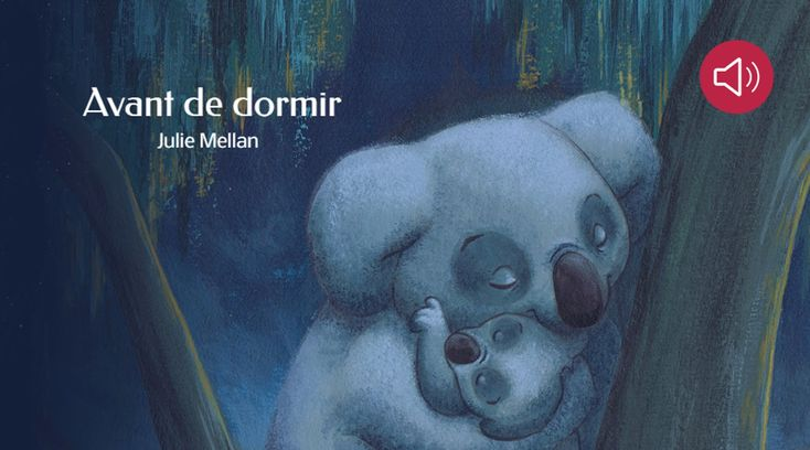 Histoire pour enfants - Avant de dormir - Livre animé et audio