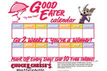 chucke cheese rewards calender.  fill it and you get 10 free tokens.  :)