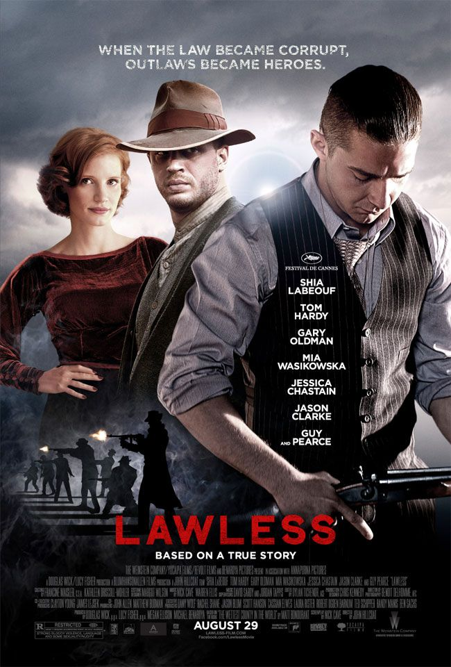 Lawless. I actually became more of a man after watching this. True story.
