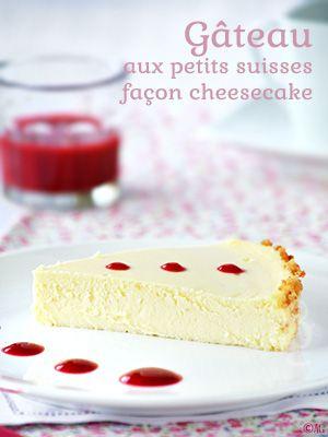 Gâteau aux petits suisses façon cheesecake -